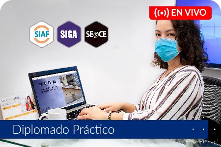 Diplomado Práctico Sistemas Administrativos en la Gestión Pública SIGA - SIAF y SEACE- Del 27 de marzo al 12 de junio de 2021